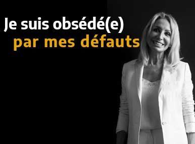 """""""Je suis obsédé(e) par mes défauts"""" traité en EFT - Sarah Frachon"""