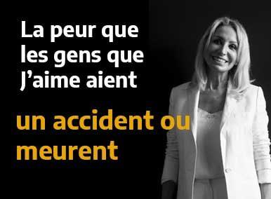 La peur que les gens que j'aime aient un accident ou meurent :  traité en EFT - Sarah Frachon