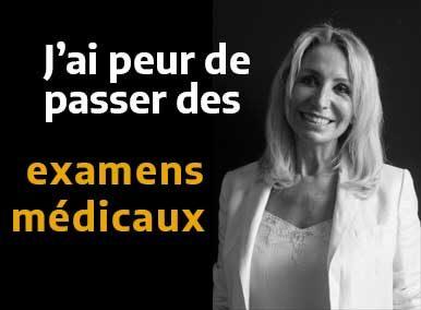 Vous avez peur de passer des examens médicaux... traité en EFT - Sarah Frachon