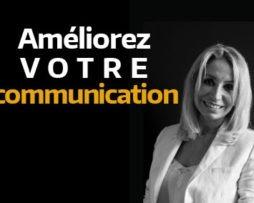 Améliorez votre communication